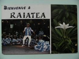 CPM Polynésie Française - Bienvenue à RAIATEA - Fêtes De Juillet Et Fleur De Tiare Apetai    A Voir ! - Polynésie Française