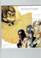 PARFUMS D ETHIOPIE PAR JEAN LUC ANSEL 2002 MUSC DE CIVETTE L OLIBAN CAFEIERS L EUCALYPTUS CITRIODORA LE JASMIN LE NEEM - Books