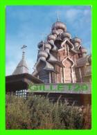 RUSSIE - L'ÉGLISE DE LA TRANSFIGURATION - CHURCH OF THE TRANSFIGURATION - - Russie