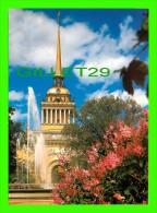 SAINT-PÉTERSBOURG, RUSSIE - L'AMIRAUTÉ. LE CORPS CENTRAL 1806-1823 - A. ZAKHAROV - - Russie