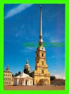 SAINT-PÉTERSBOURG, RUSSIE - LA CATHÉDRALE SAINTS-PIERRE-ET-PAUL, 1712-1733 D. TREZZINI - - Russie