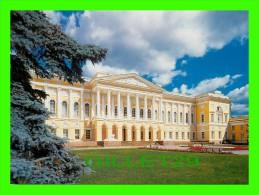 SAINT-PÉTERSBOURG, RUSSIE - LE PALAIS MICHEL (LE MUSÉE RUSSE) 1819-1825, C. ROSSI - - Russie