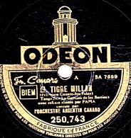 78 Trs - 25 Cm - état B -  ORCH. ARGENTIN CANARO - EL TIGRE MILLAN - YO NO SE PORQUE TE QUIERO - 78 Rpm - Schellackplatten