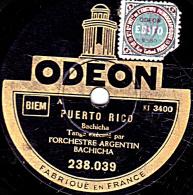78 Trs - 25 Cm - état B -  ORCH. ARGENTIN  BACHINA - PUERTO RICO - ZARAZA - 78 Rpm - Schellackplatten
