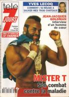 Télé 7 Jours N° 1863 - Semaine Du 10 Au 16 Fév 1996 - Mister T, Goldman, Yves Lecoq, Richard Bohringer, Chiens Stars - 1950 - Nu