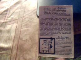 Vieux Papier Publicitaire Vignette Chromo   Collector Calor  Le Morse  Vintage - Publicités