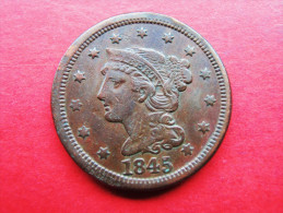 USA 1 Large Cent 1845 (Braited Hair) - 1840-1857: Braided Hair