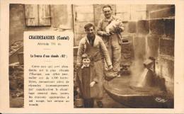 CHAUDESAIGUES - 15 - La Source D'Eau Chaude - VANH - - Autres Communes