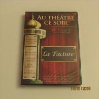 DVD AU THÉÂTRE CE SOIR : LA FACTURE - DVD
