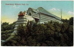 Observatory, Wilson's Peak, Cal - Astronomy