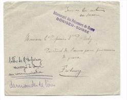 Suisse 1916 Griffe Internement Des Prisonniers De Guerre BÖNIGEN - SUISSE . Lettre En Franchise Militaire - Posta Militare