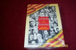HOMMES & FEMMES DE LA RUE PERPIGNANAISE  ° CHRISTAN CAMPS / PREFACE DE RAYMOND SALA  EDTITION DE LA TOUR DE GILE - Culture