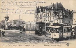 NORD  59  DUNKERQUE   PLACE DU KURSAAL  TRAMWAY - Dunkerque