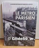 Le Métro Parisien - 1900-1945 - La Grande Histoire Des Transports Urbains (Editions Atlas 2011) - Neuf, Sous Blister - Spoorwegen En Trams
