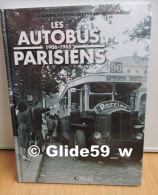 Les Autobus Parisiens - 1906-1965 - La Grande Histoire Des Transports Urbains (Editions Atlas 2011) - Neuf, Sous Blister - Auto