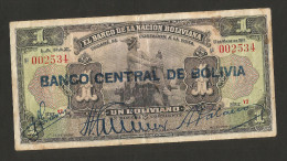 "BOLIVIA - El BANCO De La NACION BOLIVIANA - 1 BOLIVIANO (1911) With Overprint ""BANCO CENTRAL De BOLIVIA"" - Bolivia"