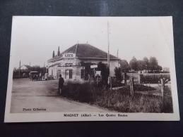 Magnet Allier Les Quatre Routes Photo Gilberton ( Cafe Restaurant ) - Autres Communes