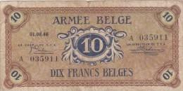 ARMEE BELGE   Tien Belgische Frank 1946. - [ 4] Belgian Occupation Of Germany