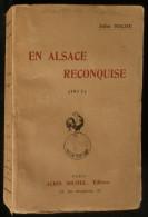 Guerre 14-18  EN ALSACE RECONQUISE 1917  Jules HOCHE  Envoi De L'auteur - War 1914-18