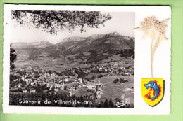 VILLARD De LANS - Souvenir Avec Vue Générale, Le Dauphin Et Une Véritable Edelweiss - 2 Scans - Villard-de-Lans