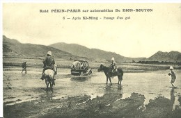Raid PEKIN-PARIS Sur Auto De DION-BOUTON Après KI-MING  Passage D´un Gué   N°6  J BARREAU Paris éditeur - China