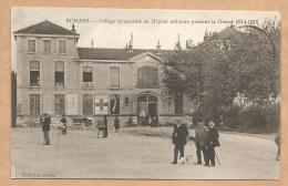 ROMANS - Collège Transformé En Hôpital Militaire Pendant La Guerre 1914-1915 - Hôpital Mitaire Complémentaire N°6 - WW1 - Romans Sur Isere