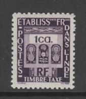 TIMBRE NEUF DES ETS FRANCAIS DANS L´INDE - TIMBRE-TAXE N° Y&T 19 - India (1892-1954)