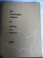 Expo 58 Zeldzaam Boekje De Verenigde Staten In Feiten En Cijfers 1958 - Dépliants Touristiques
