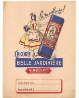 Protège Cahier Chicorée Belle Jardinière Sté BERIOT IVRY-PORT (Seine)  Des Années 1960 Environ - Protège-cahiers