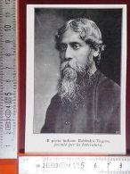 II1913/11 Il Poeta Indiano (India) Rabindra Tagore, Premio Per La Letteratura - Ohne Zuordnung