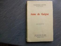 Etiene-Marie Lajeunie, Anne De Guigné, 1924  ; Ref C 24 - Bücher, Zeitschriften, Comics