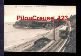 """64 - Pyrénées Atlantiques - SAINT JEAN De LUZ - """" La Pointe De Sainte BARBE - Train """" - Saint Jean De Luz"""