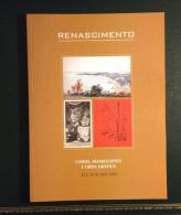 RENASCIMENTO Livros Manuscritos E Obra Grafica 2008 Leilao Auction Catalog - Livres, BD, Revues