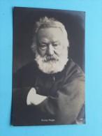VICTOR HUGO - Anno 1912 ( Fotokaart - Zie Detail ) !! - Ecrivains