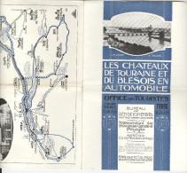 Les Châteaux De Touraine Et Du Blésois En Automobile. Compagnie D'Orléans 1931 - Dépliants Touristiques