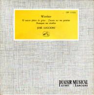 DISQUE VINYLE 45 TOURS WERTHER JOSE LUCCIONI - Opera