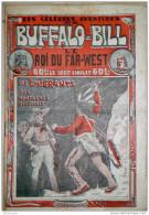 BUFFALO-BILL LE ROI DU FAR-WEST - JEAN BOURDEAUX - VERS 1920 - 5 TITRES DIVERS - - Bücher, Zeitschriften, Comics