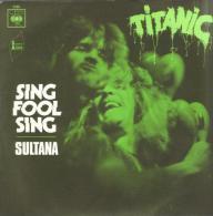 "Titanic  ""  Sing Fool Sing  "" - Vinyl Records"