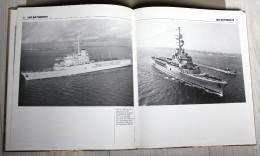 Livre La Marine Nationale Capelle Super Frelon Frégate Duquesne Jeanne D'Arc Sous Marins - Books