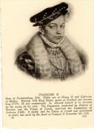 Postcard / CP / Postkaart / Ed. Lévy Et Neurdein Réunis / Paris / François II (roi De France) - Personnages Historiques