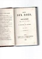 BOUCHER DE PERTHES Jacques.Sous Dix Rois.Souvenirs De 1791 à 1860.Paris Jung-Treutel 1863-1868.huit Volumes In-12.reliés - Picardie - Nord-Pas-de-Calais