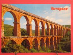 Espagne - Tarragona - Acueducto Romano - Scans Recto-verso - Tarragona