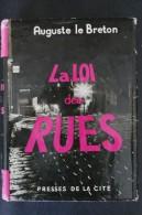 Auguste Le Breton  -  La Loi Des Rues - Presses De La Cité