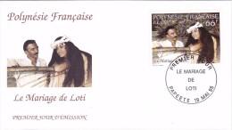 POLYNESIE FRANCAISE 1995 @ Enveloppe Premier Jour FDC Le Mariage De LOTI - Papeete - FDC