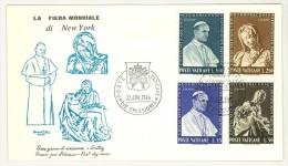 VATICANO - FDC  ROMA  - ANNO 1964 - PARTECIPAZIONE VATICANA ALL'ESPOSIZIONE UNIVERSALE DI NEW YORK -CITTà DEL VATICANO - - FDC