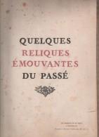 Quelques Reliques émouvantes Du Passé - Molière,  De La Fontaine, Bonaparte,... - Livres, BD, Revues