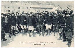 Groupe D' Officiers Italiens Et Français A La Frontière   (Chasseurs Alpins)   (83462) - Non Classés