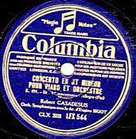 78 Trs 30 Cm état TB Robert CASADESUS  CONCERTO EN UT MINEUR  PIANO ORCH 1er Mouv. Allegro Fin  2e Larghetto 1re Partie - 78 Rpm - Schellackplatten