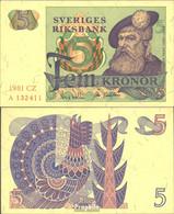 Schweden Pick-Nr: 51d (1981) Bankfrisch 1981 5 Kronor - Sweden