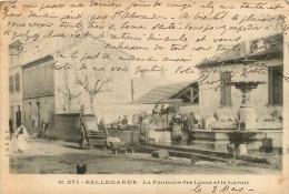 30 BELLEGARDE  LA FONTAINE DES LIONS ET LE LAVOIR    N 271 - Bellegarde